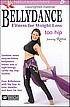 BELLYDANCE FITNESS FOR WEIGHT LOSS - RANIA - TOO HIP